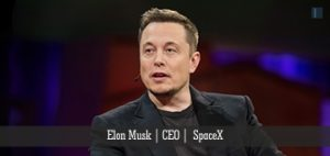 Elon Musk | CEO | SpaceX | Insights Success